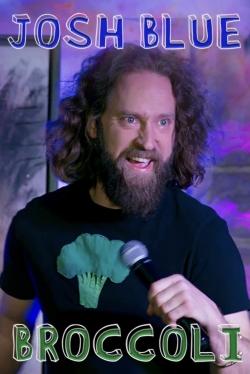 Josh Blue: Broccoli