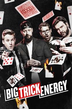 Big Trick Energy